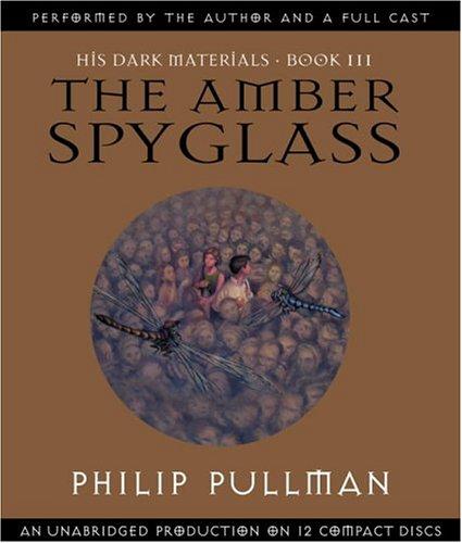 The Amber Spyglass (His Dark Materials, Book 3)