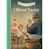 Oliver Twist: Retold from the Charles Dickens Original (Classic Starts)by Charles Dickens