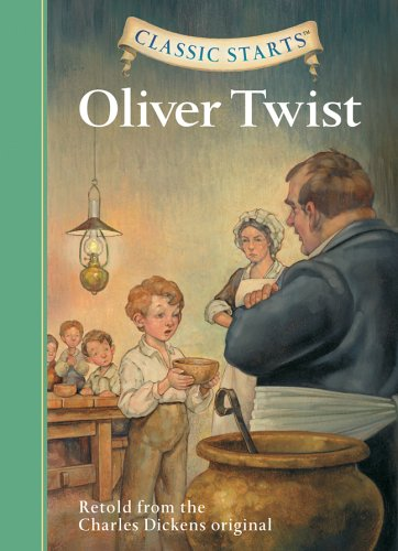 Buy Oliver Twist (Classic Starts) Book Online at Low Prices in ...