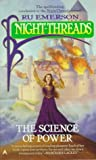 Night Threads 06: The Science of Power (0441002862) by Emerson, Ru