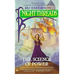 Night Threads 06: The Science of Power by Ru Emerson