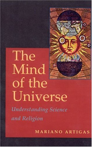 Mind of the Universe: Understanding Science and Religion