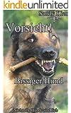 Vorsicht bissiger Hund