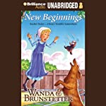 New Beginnings: Always Trouble Somewhere Series, Book 4 | Wanda E. Brunstetter