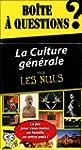 Bo�te � questions La Culture g�n�rale...