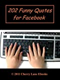 202 Funny Quotes for Facebook