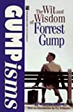 Gumpisms: The Wit and Wisdom of Forrest Gump by Groom, Winston published by Pocket [ Paperback ] (0671517635) by Winston Groom