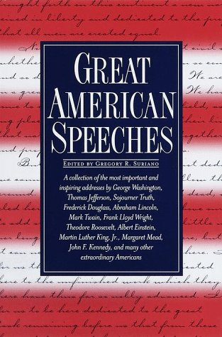 Great American Speeches, GREGORY R. SURIANO