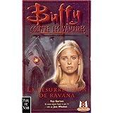 Buffy contre les vampires, tome 21 : La R�surrection de Ravanapar Ray Garton