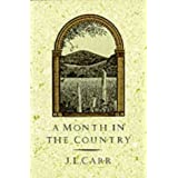 A Month in the Country ~ J. L. Carr