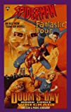 img - for Spiderman and Fantastic Four : Doom's Day ( Wreckage, Book 3 ) book / textbook / text book