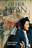 Other Japan: Voices Beyond the Mainstream (1555914179) by Suzuki, David