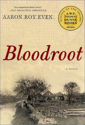 Bloodroot, AARON ROY EVEN