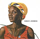 img - for Barkley L. Hendricks: Oils, Watercolors, Collages and Photographs book / textbook / text book