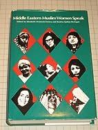 Middle Eastern Muslim Women Speak (The Dan…