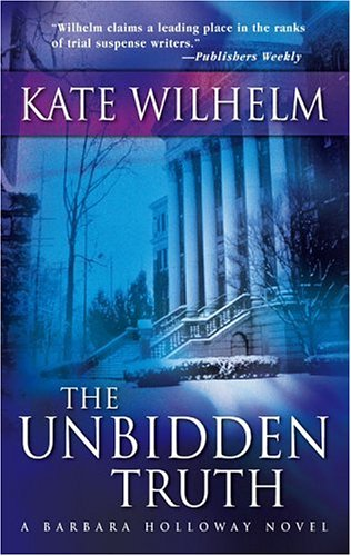 Image for The Unbidden Truth (Barbara Holloway Novels)