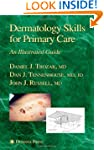 Dermatology Skills for Primary Care:...