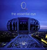 Kester Rattenbury The Essential Eye: British Airways London Eye
