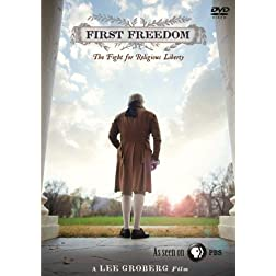First Freedom: The Fight for Religious Freedeom