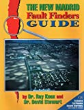 By B. Ray Knox The New Madrid Fault Finders Guide [Paperback]