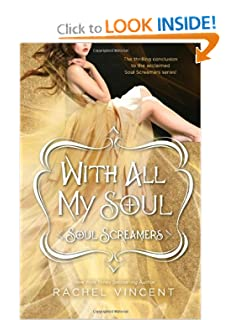 With All My Soul (Harlequin Teen) - Rachel Vincent