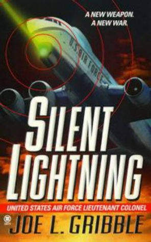 Silent Lightning, JOE L. GRIBBLE