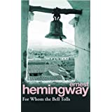 For Whom The Bell Tollsby Ernest Hemingway
