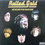 Rolled Gold+: The Very Best of the Ro...