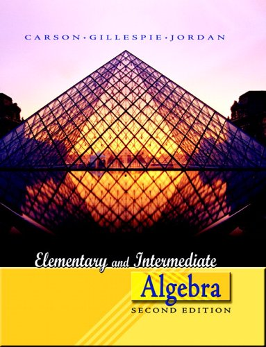 Elementary and Intermediate Algebra (2nd Edition)