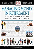 Managing Money in Retirement (Essential Finance) (0789471744) by Robinson, Marc