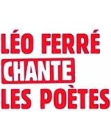 Léo Ferré Chante Les Poètes