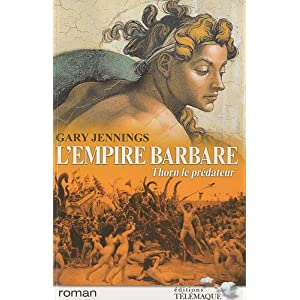L'empire barbare, Tome 1 : Thorn le prédateur