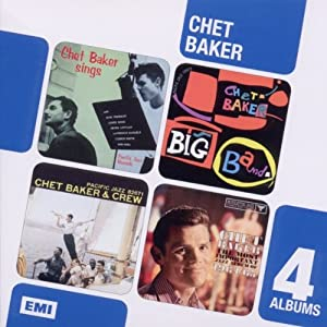 Chet Baker Sings / Chet Baker Big Band / Chet Baker And Crew / The Most Important Jazz Album Of 1964/1965