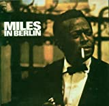 Miles in Berlin by Davis, Miles (0100-01-01)