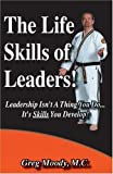 img - for The Life Skills of Leaders by Greg Moody (2006-07-31) book / textbook / text book