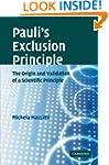 Pauli's Exclusion Principle: The Orig...