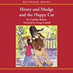 Henry and Mudge and the Happy Cat   Cynthia Rylant