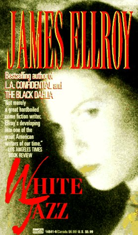 White Jazz: A Novel, JAMES ELLROY