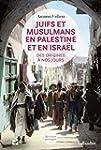 Juifs et musulmans en Palestine et en...