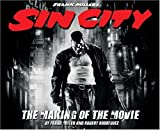 Frank Miller's Sin City: The Making of the Movie (1933104007) by Frank Miller