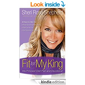 Fit for My King: His Princess 30-Day Diet Plan and Devotional