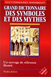 img - for Grand dictionnaire des symboles et des mythes (Dictionnaires Marabout) (French Edition) book / textbook / text book