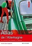 Atlas de l'Allemagne : Les contrastes...
