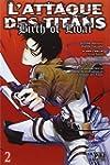 Attaque Des Titans (l') - Birth of Li...