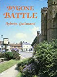 img - for Bygone Battle (Bygone series) book / textbook / text book
