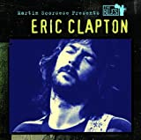 Eric Clapton Martin Scorsese Presents The Blues - Eric Clapton