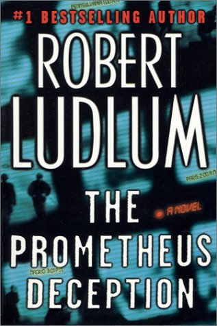 The Prometheus Deception, ROBERT LUDLUM