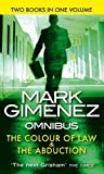 Mark Gimenez The Colour of Law: AND The Abduction
