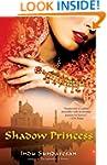 Shadow Princess: A Novel