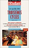 Le Guide des troisi�mes cycles par Charzat